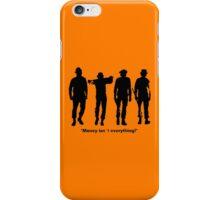 Clockwork Orange Money Isn't Everything! iPhone Case/Skin