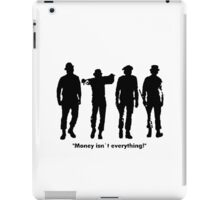 Clockwork Orange Money Isn't Everything! iPad Case/Skin