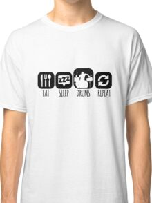 Eat Sleep Drums Drummer Mantra Classic T-Shirt