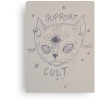 support your local cult kitty Canvas Print