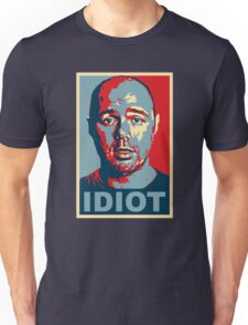 Idiot  Unisex T-Shirt