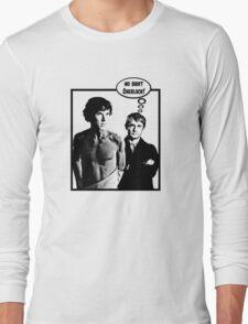 No Shirt Sherlock! Long Sleeve T-Shirt