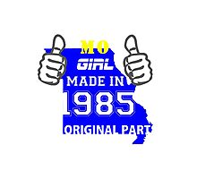 This Missouri Girl Made in 1985 Photographic Print