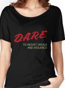 Dare t shirt Women's Relaxed Fit T-Shirt