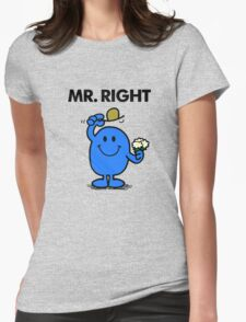 Mr Right Womens Fitted T-Shirt