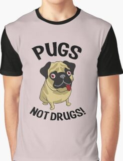 Pugs Not Drugs Funny Shirt Graphic T-Shirt
