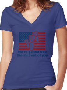 Usa We're Gonna Free The Shit Out Of You! Funny Usa Women's Fitted V-Neck T-Shirt
