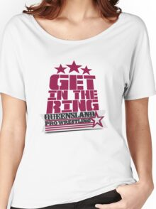 QPW - Get In The Ring! Women's Relaxed Fit T-Shirt