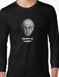 Happy as Larry  Long Sleeve T-Shirt