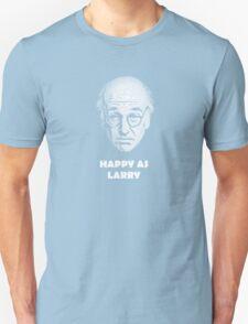 Happy as Larry  Unisex T-Shirt