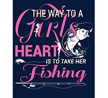The way to a girl of heart is to take her fishing  Photographic Print