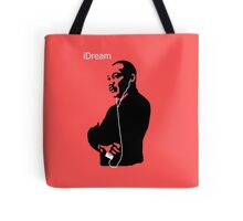 iDream - Martin Luther King Tote Bag