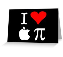 I Love Apple Pi Greeting Card