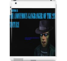 The Anonymous Gangbanger of the 21st century iPad Case/Skin