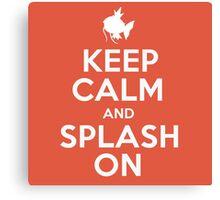 Pokemon - Keep Calm and Splash On - Magikarp Design Canvas Print