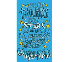 My Thoughts Are Stars Photographic Print