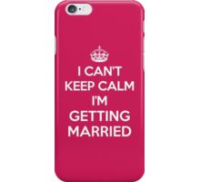 Keep Calm Married Quote iPhone Case/Skin