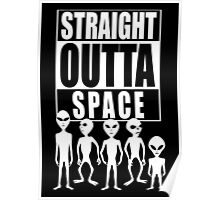 Straight outta space Poster