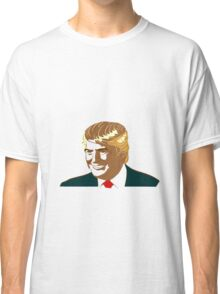 Presidential Candidate Donald Trump Classic T-Shirt