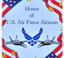 """Home of U.S. Air Force Airman"" by SteelCityArtist"