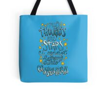 My Thoughts Are Stars Tote Bag