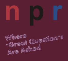 "NPR ""Great Question"" by IMakTini"