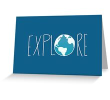 Explore the Globe II Greeting Card