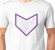 You Have Heart Unisex T-Shirt