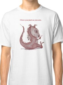 Red Dragon 'I love you just as you are'  Classic T-Shirt