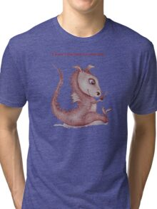 Red Dragon 'I love you just as you are'  Tri-blend T-Shirt