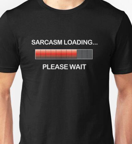 sarcasm_loading Unisex T-Shirt