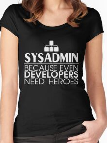 Sysadmin Because Even Developers Need Heroes Women's Fitted Scoop T-Shirt