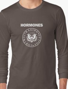 Raging Hormones Long Sleeve T-Shirt