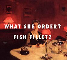 What She Order? Fish Fillet? by sharpstone