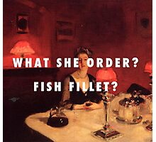 What She Order? Fish Fillet? Photographic Print