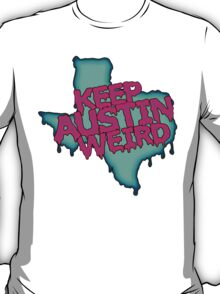 Keep Austin Weird T-Shirt