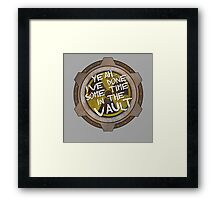 Yeah, I've Done Some Time in a Nuclear Fallout Vault Framed Print