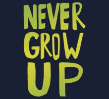 Never Grow Up III Kids Tee