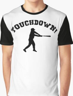 Touchdown! baseball funny (sports knowledge) Graphic T-Shirt