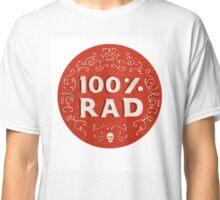 100% Rad Classic T-Shirt