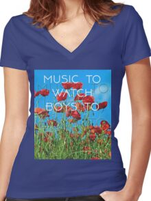 Music To Watch Boys To Women's Fitted V-Neck T-Shirt