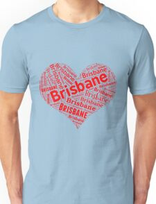 Brisbane - Red Heart Unisex T-Shirt