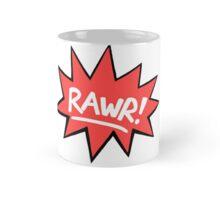 RAWR! Mug