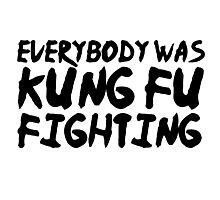 Kung Fu Fighting Funny Lyrics 80s Random Humor Photographic Print