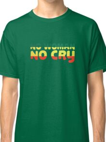 No Woman No Cry Bob Marley Lyrics Peace Love Classic T-Shirt