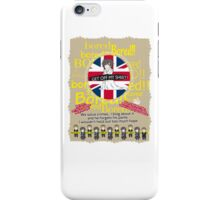 Get off my sheet! iPhone Case/Skin