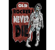 """Old Rockers Never Die"" Photographic Print"
