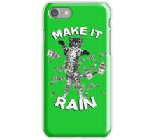 Kitten make it rain money (dollar bills) iPhone Case/Skin