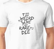 Hunter S. Thompson Quote Cool Weird Funny Strange Unisex T-Shirt