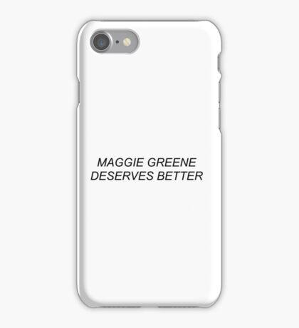 MAGGIE GREENE DESERVES BETTER iPhone Case/Skin